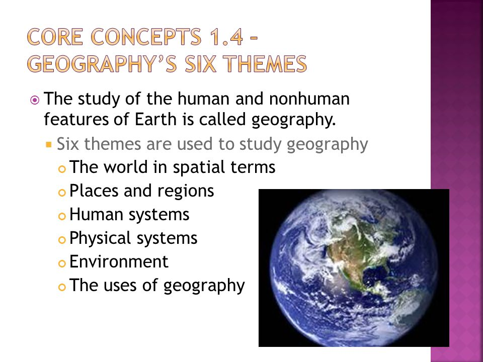 Core Concepts 1.4 – Geography's Six Themes