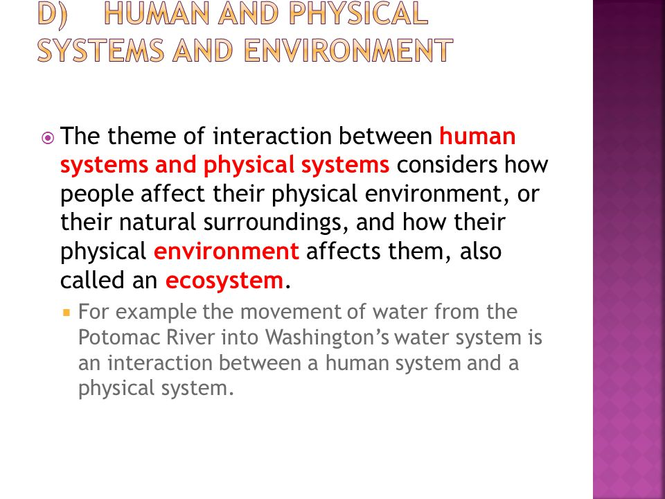 D) Human and Physical Systems and Environment