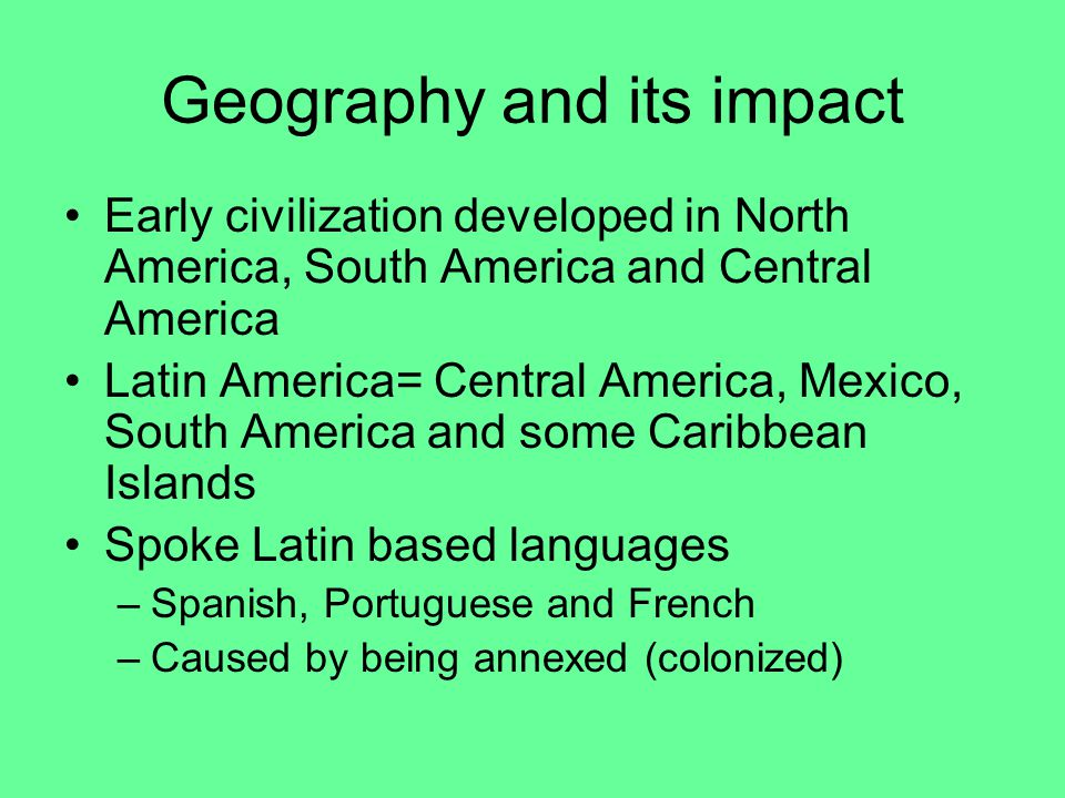 Geography and its impact