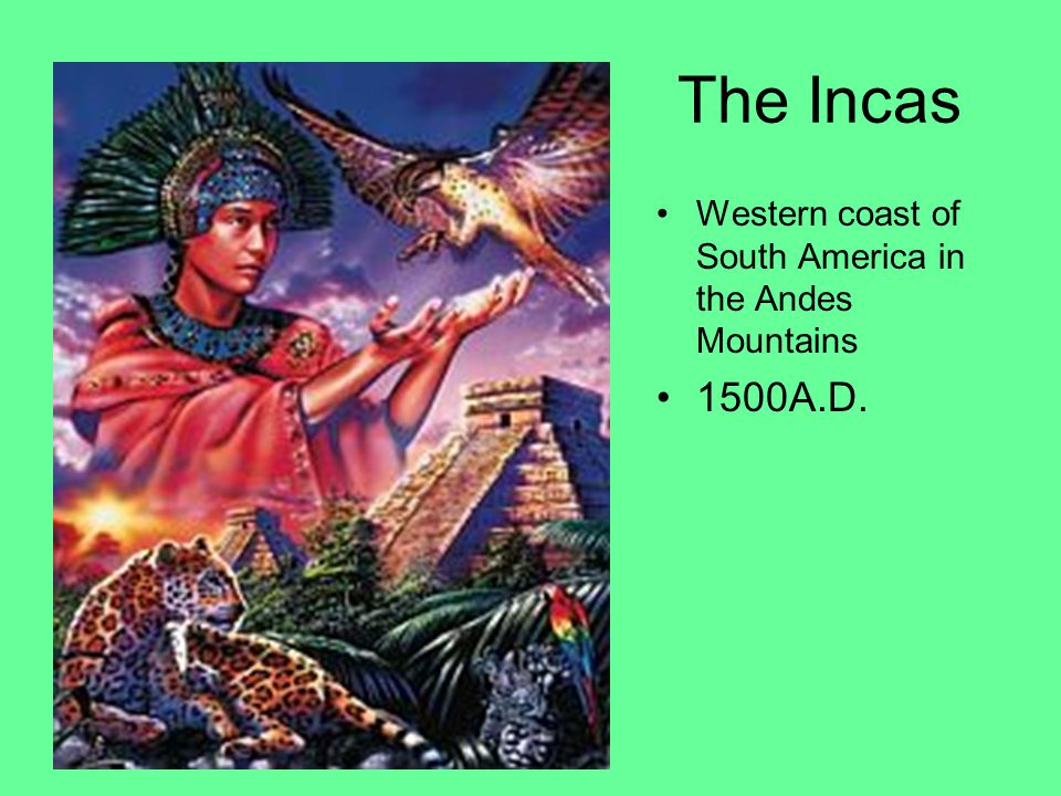 The Incas Western coast of South America in the Andes Mountains 1500A.D.