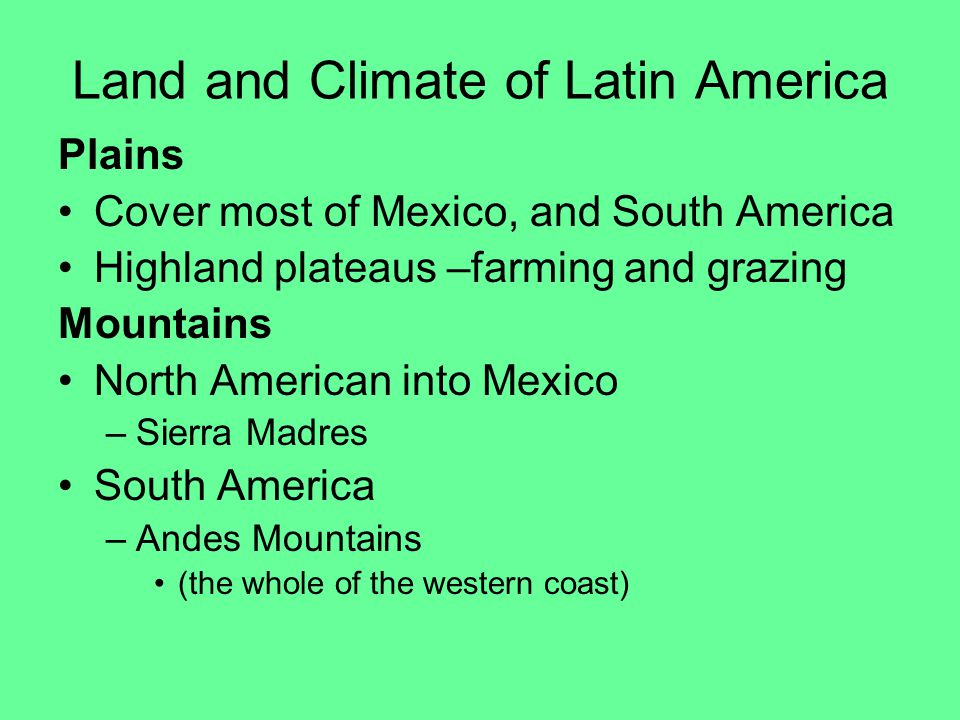 Land and Climate of Latin America