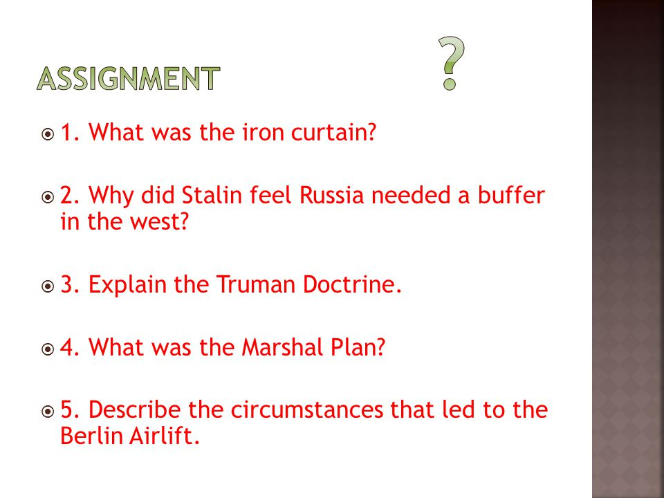 Assignment 1. What was the iron curtain