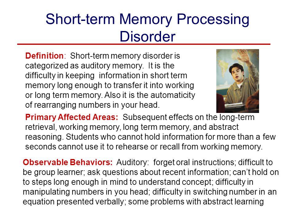 Short-term Memory Processing Disorder