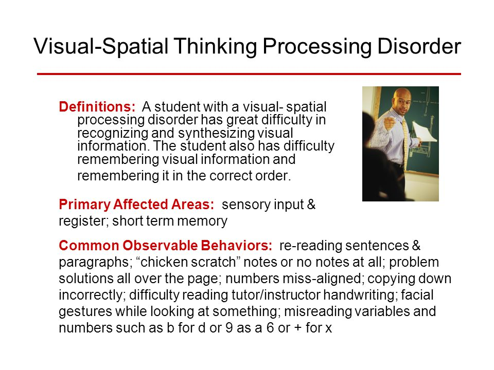 Visual-Spatial Thinking Processing Disorder