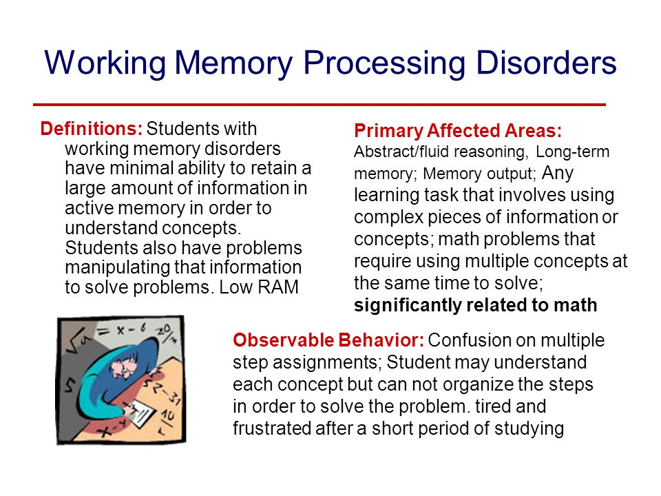 Working Memory Processing Disorders