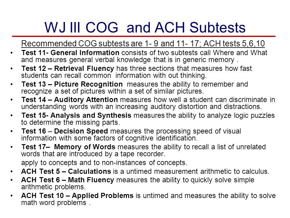 WJ III COG and ACH Subtests