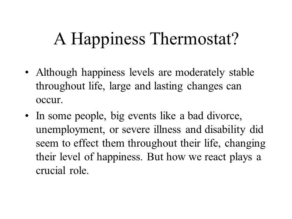 A Happiness Thermostat