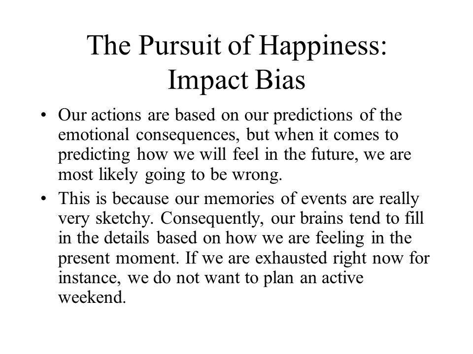 The Pursuit of Happiness: Impact Bias