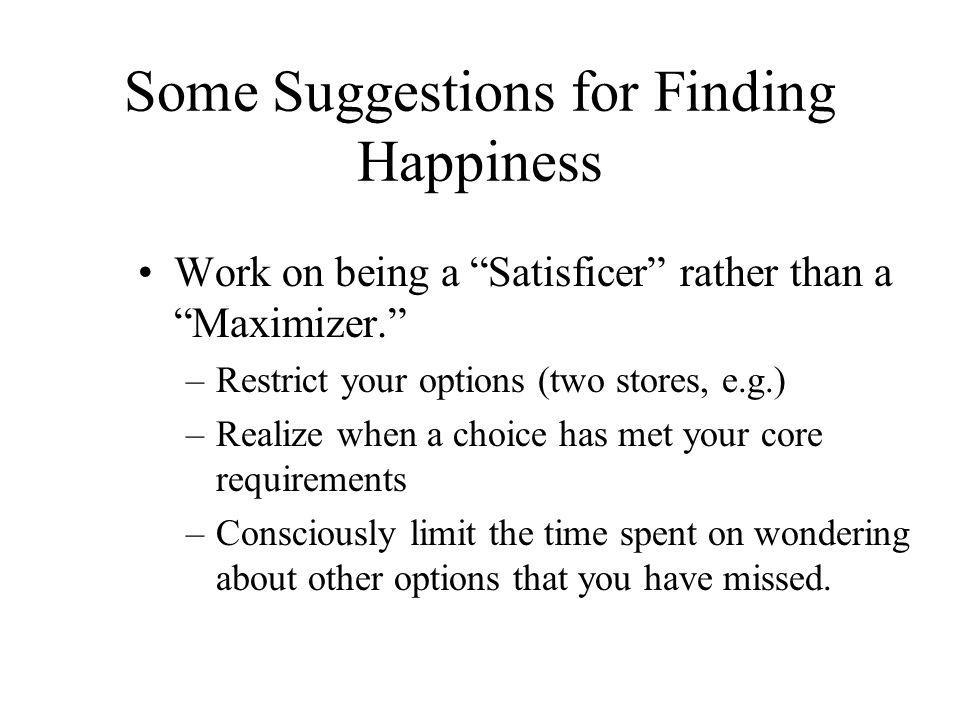 Some Suggestions for Finding Happiness