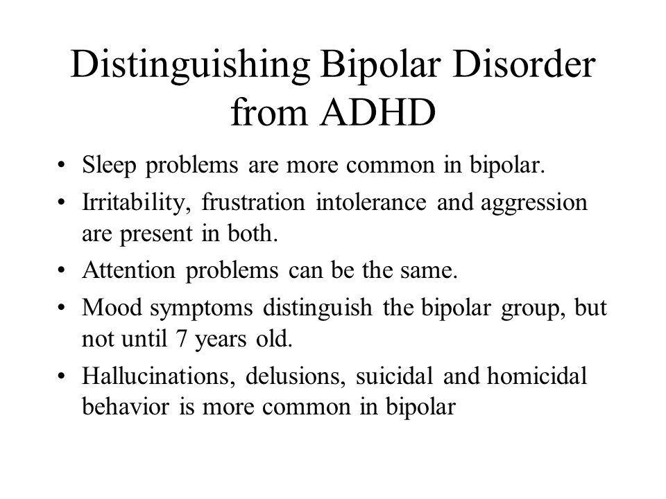 Distinguishing Bipolar Disorder from ADHD