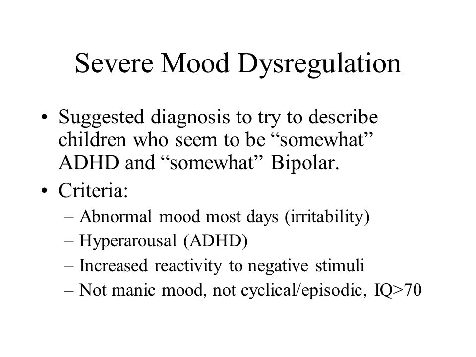 Severe Mood Dysregulation