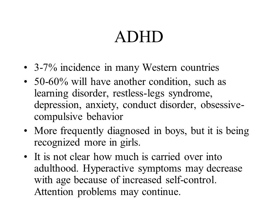 ADHD 3-7% incidence in many Western countries