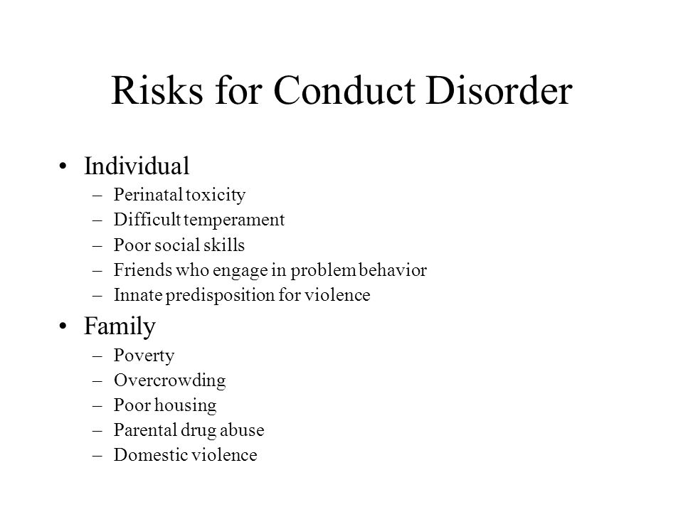 Risks for Conduct Disorder