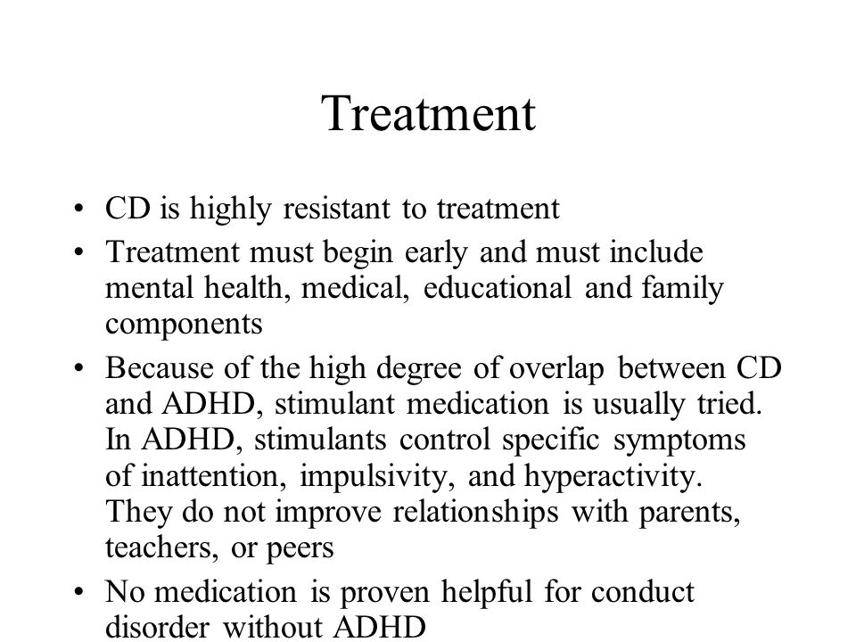 Treatment CD is highly resistant to treatment