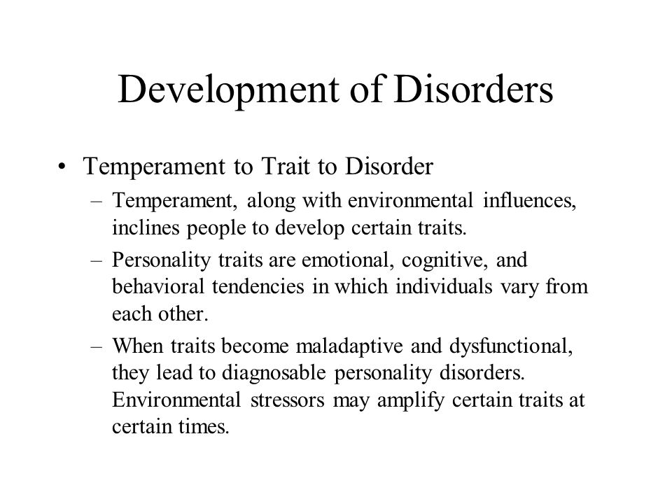 Development of Disorders