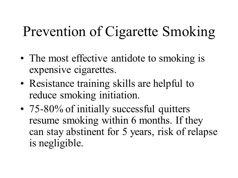 Prevention of Cigarette Smoking