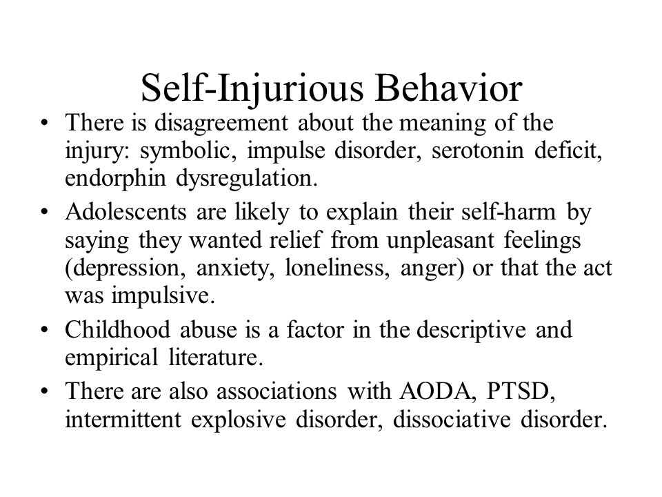 Self-Injurious Behavior