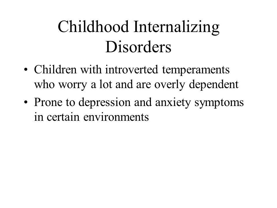 Childhood Internalizing Disorders
