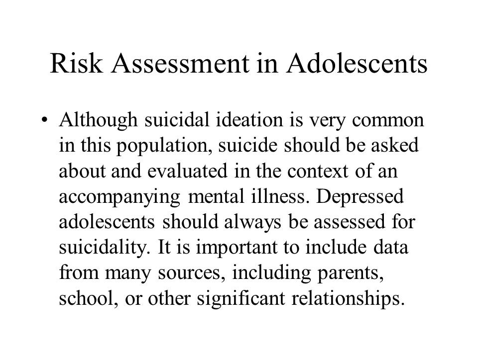 Risk Assessment in Adolescents