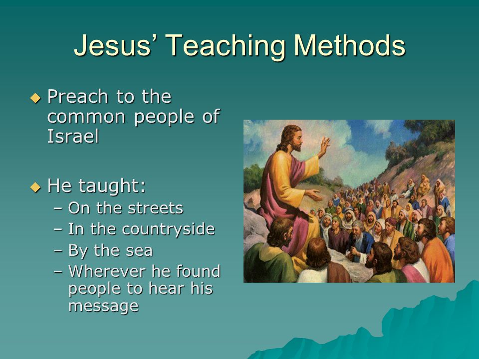 Jesus' Teaching Methods