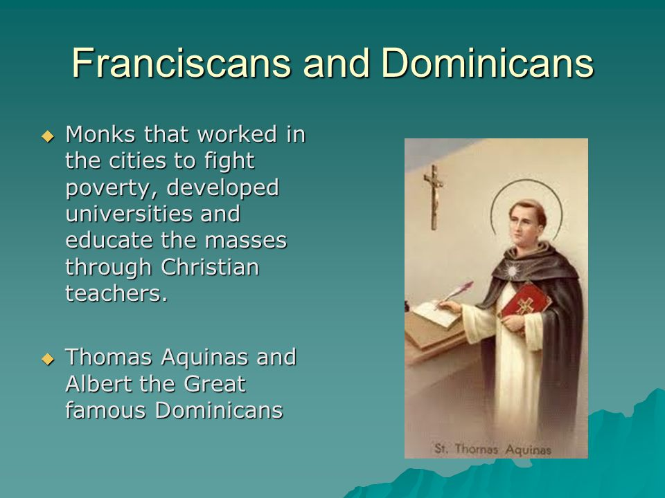 Franciscans and Dominicans