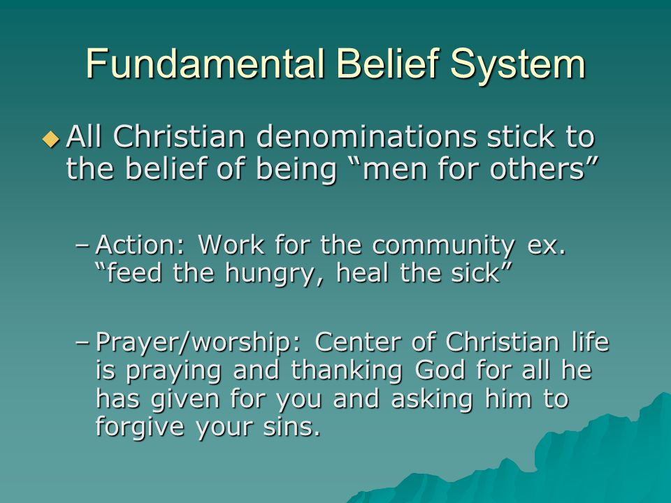 Fundamental Belief System