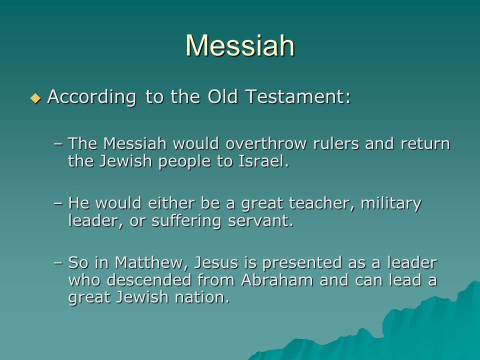 Messiah According to the Old Testament:
