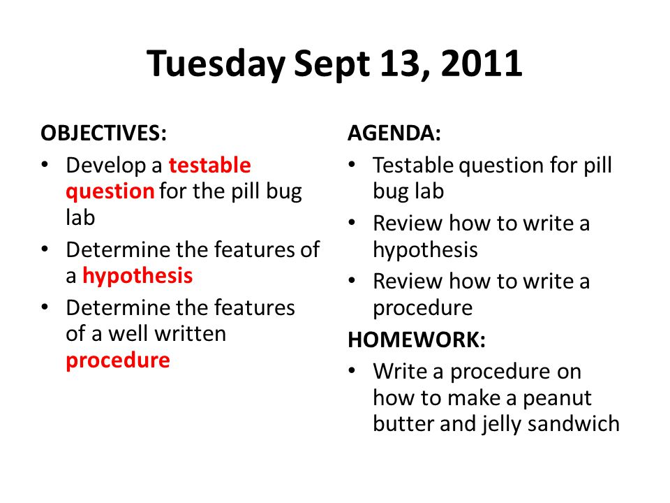 Tuesday Sept 13, 2011 OBJECTIVES: