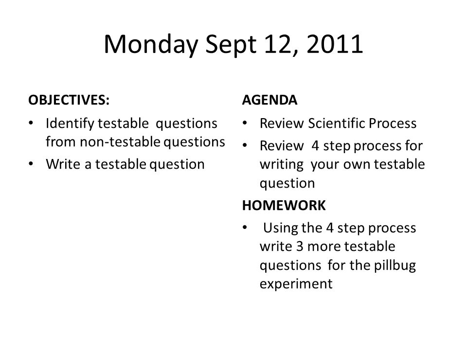 Monday Sept 12, 2011 OBJECTIVES: AGENDA