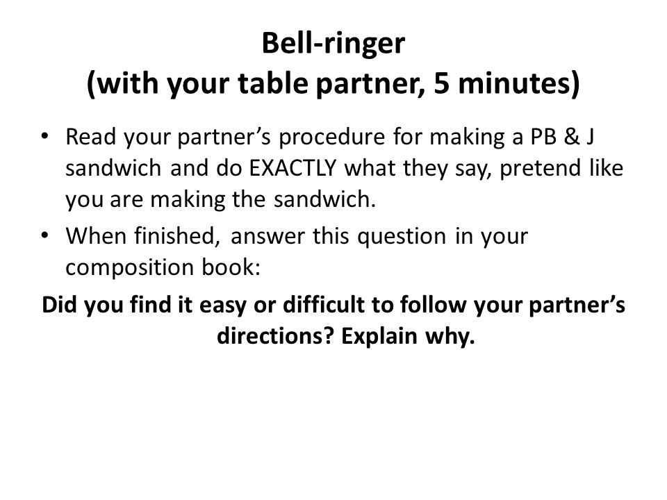 Bell-ringer (with your table partner, 5 minutes)