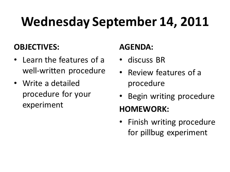 Wednesday September 14, 2011 OBJECTIVES:
