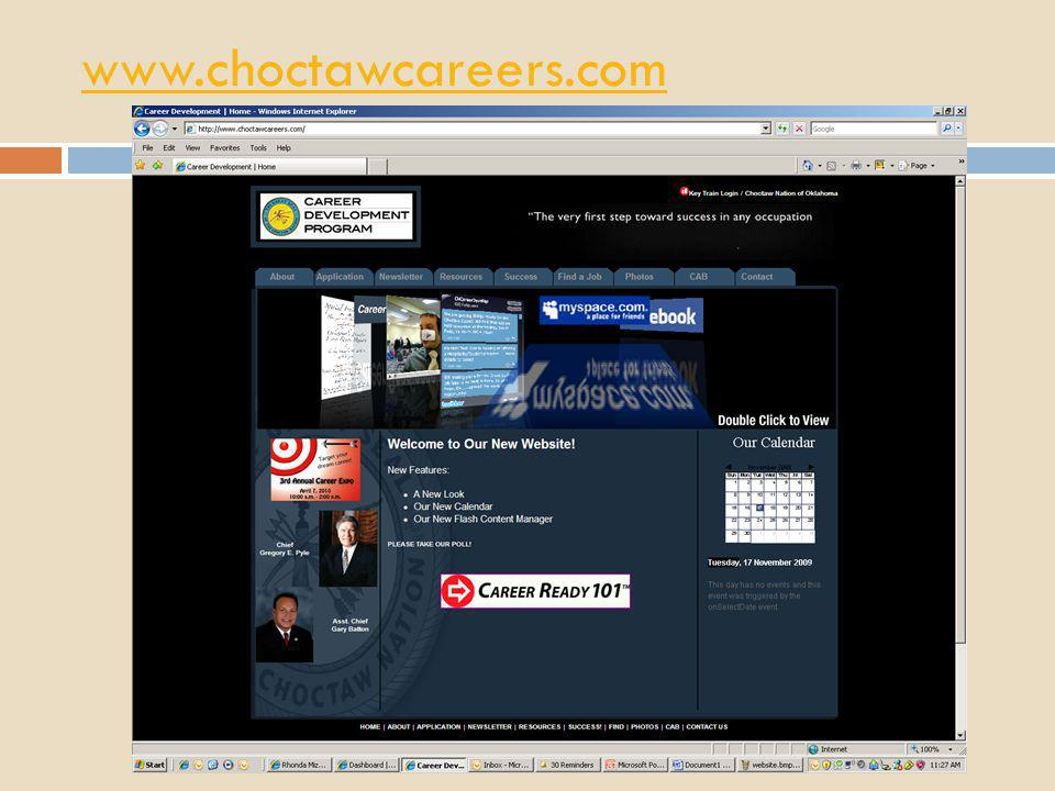www.choctawcareers.com All clients are directed through our website to access their Career Ready 101/KeyTrain assessments.