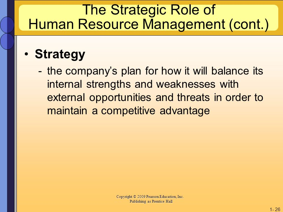 The Strategic Role of Human Resource Management (cont.)