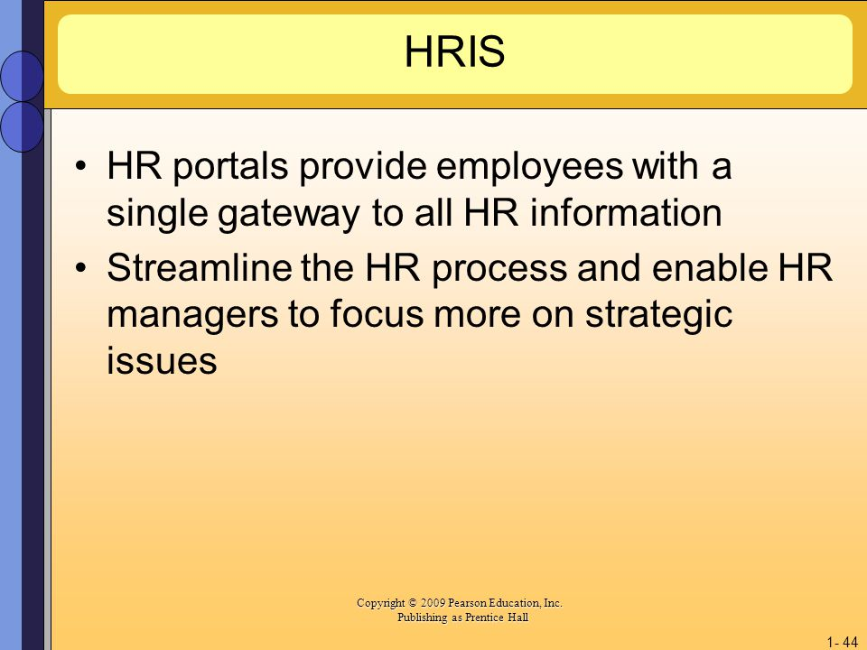 HRIS HR portals provide employees with a single gateway to all HR information.