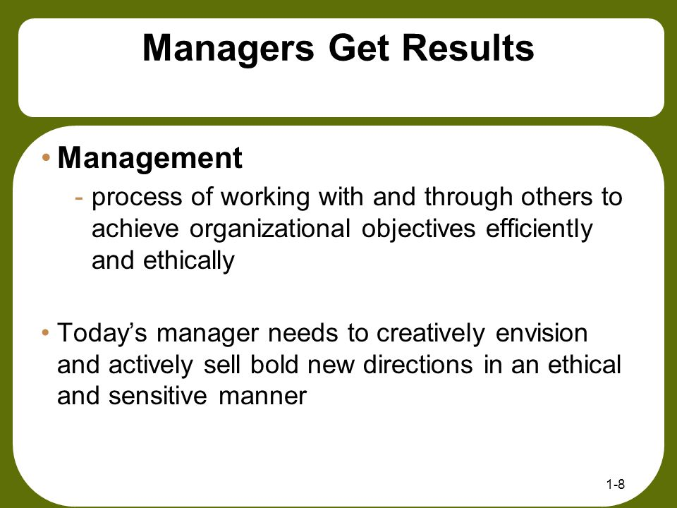 Managers Get Results Management
