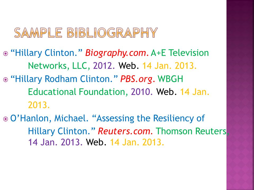Sample Bibliography Hillary Clinton. Biography.com. A+E Television
