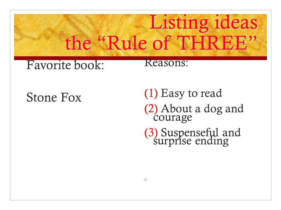 Listing ideas the Rule of THREE