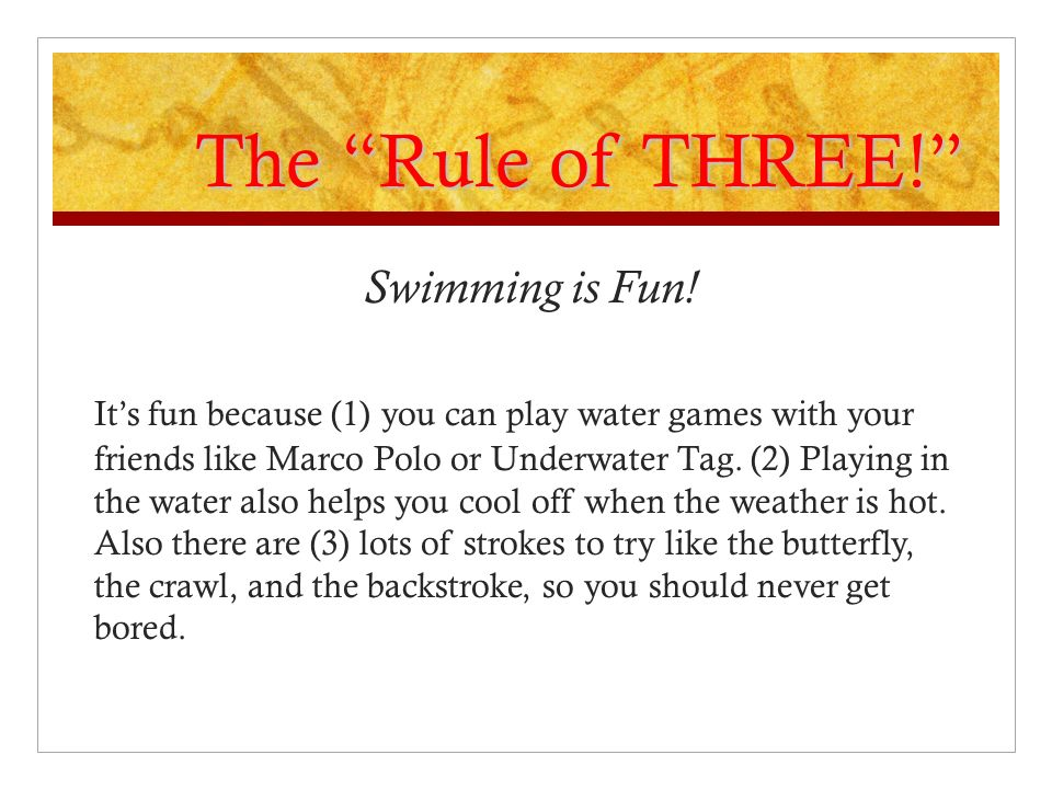 The Rule of THREE! Swimming is Fun!