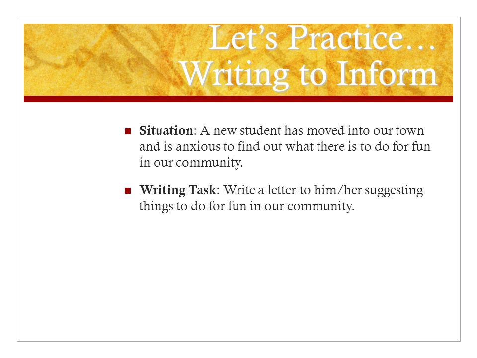 Let's Practice… Writing to Inform