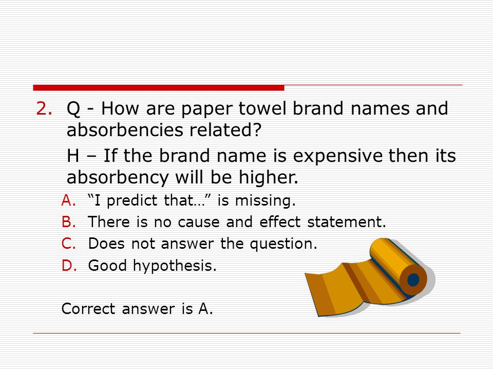 Q - How are paper towel brand names and absorbencies related