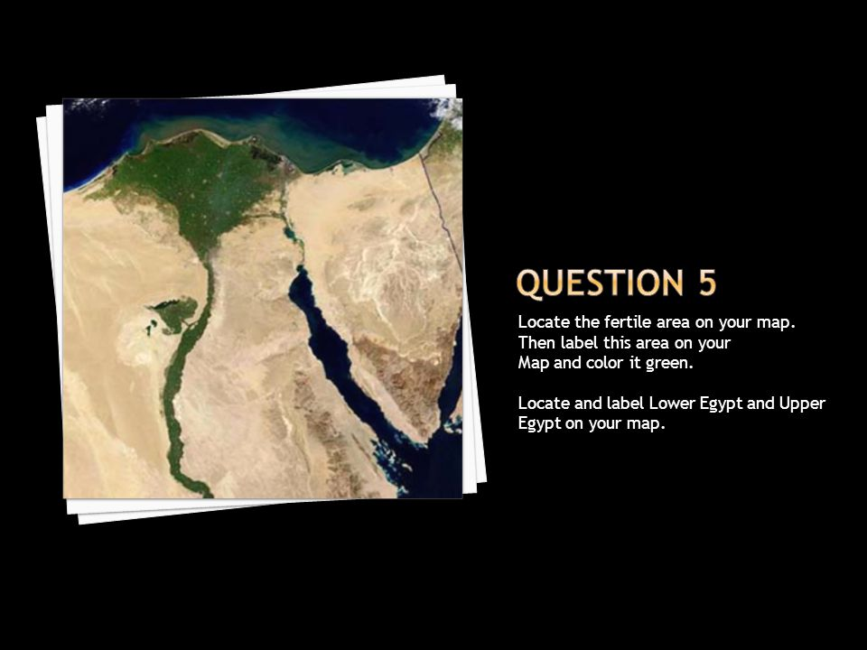 Question 5 Locate the fertile area on your map.