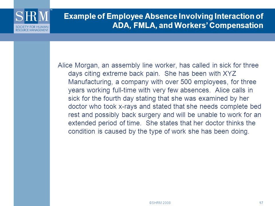 Example of Employee Absence Involving Interaction of ADA, FMLA, and Workers' Compensation