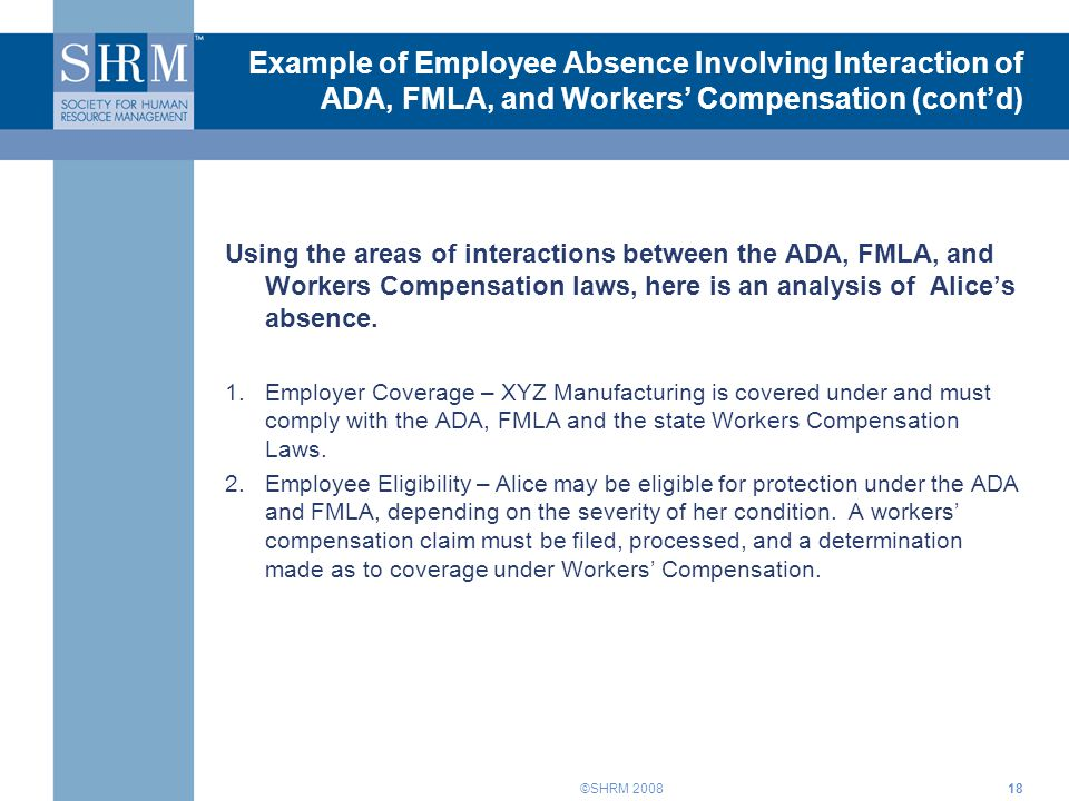 Example of Employee Absence Involving Interaction of ADA, FMLA, and Workers' Compensation (cont'd)