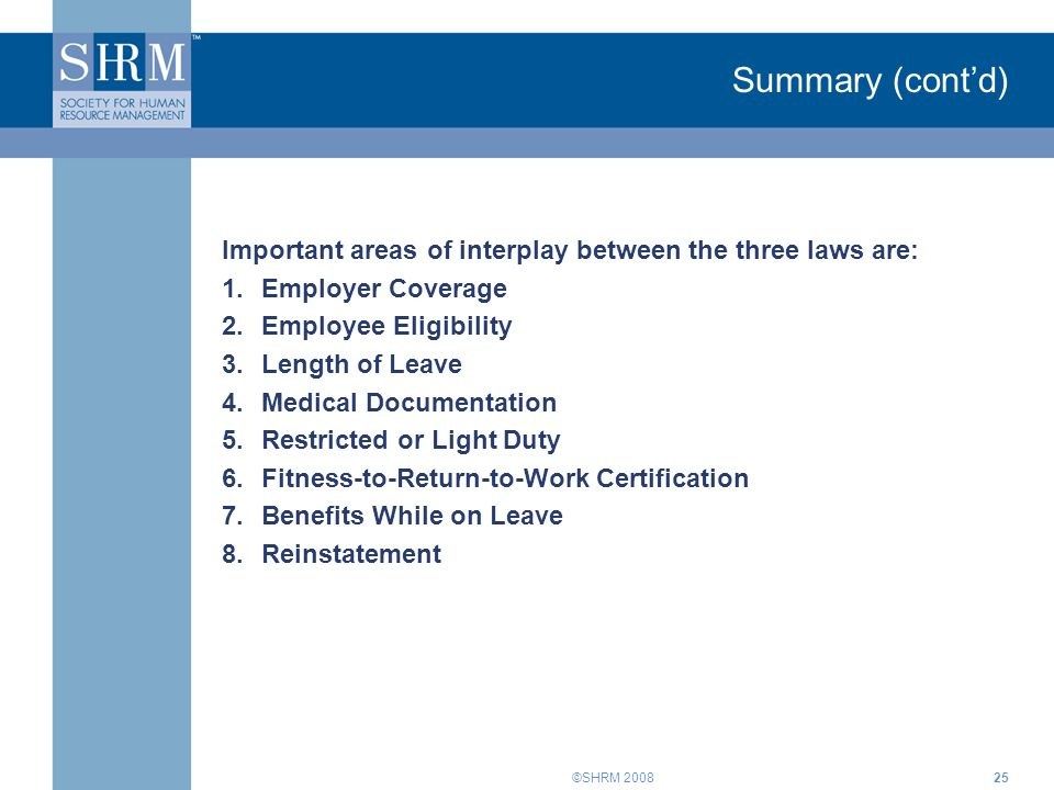 Summary (cont'd) Important areas of interplay between the three laws are: Employer Coverage. Employee Eligibility.
