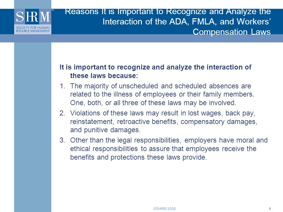 Reasons It is Important to Recognize and Analyze the Interaction of the ADA, FMLA, and Workers' Compensation Laws