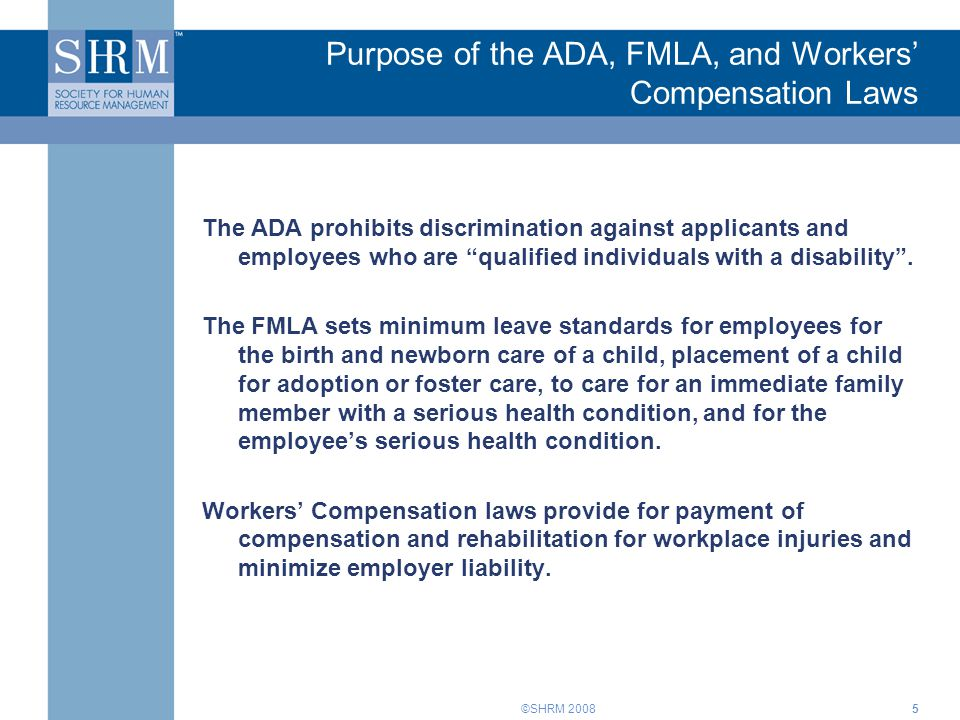 Purpose of the ADA, FMLA, and Workers' Compensation Laws