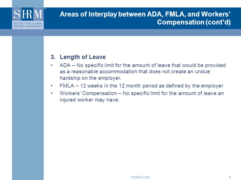 Areas of Interplay between ADA, FMLA, and Workers' Compensation (cont'd)
