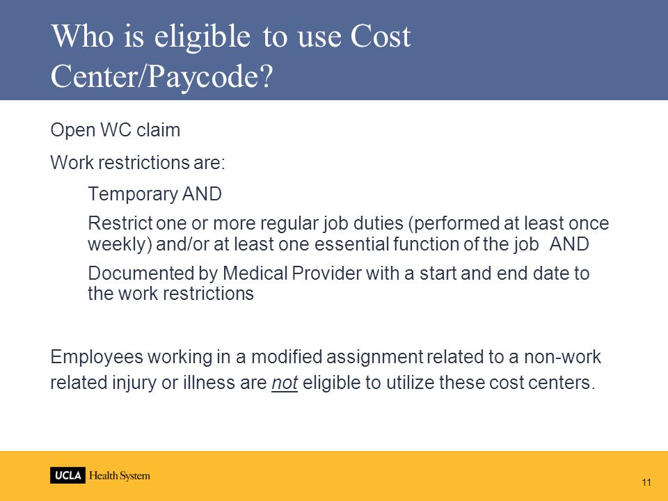 Who is eligible to use Cost Center/Paycode