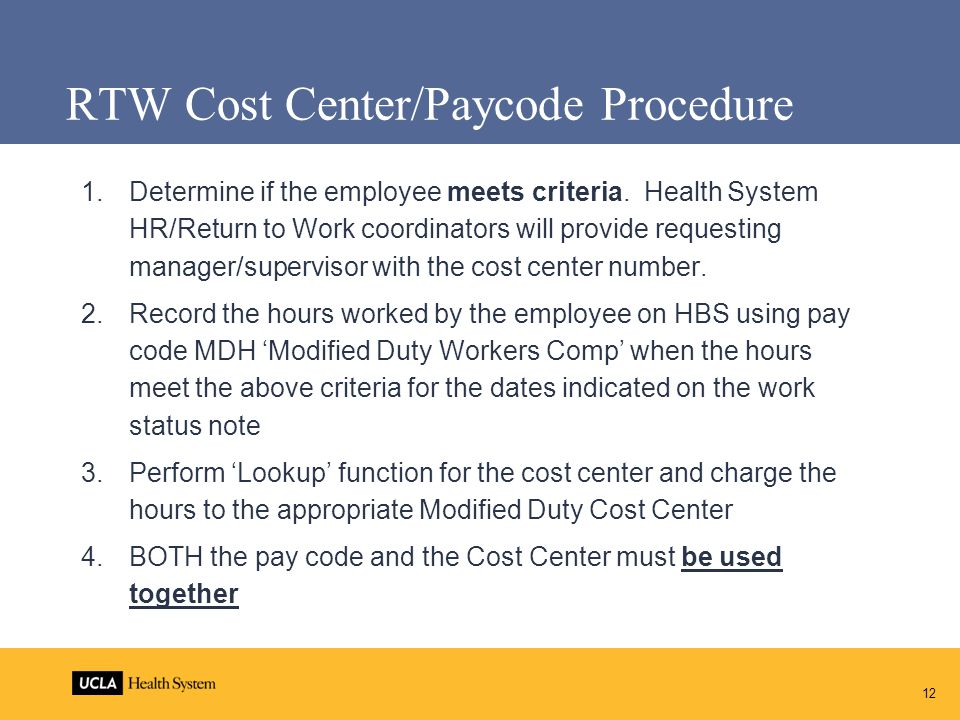 RTW Cost Center/Paycode Procedure