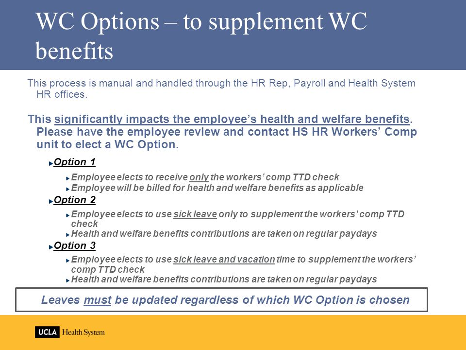 WC Options – to supplement WC benefits